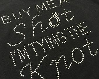 Buy Me A Shot T-Shirt, Hen Do T-Shirt, Crystal Rhinestone,  Rhinestone T-Shirt, Hen do, Party, Custom