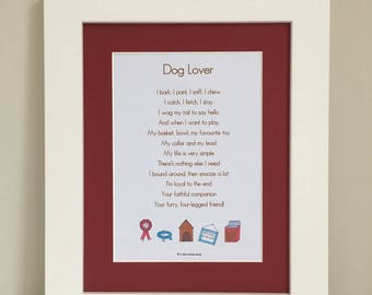 Dog Lover Poem, Dog Lover Print, Dog Lover Gift, Dog Gift, Pet Print, Pet Poem, Pet Wall Art, Pet Gift, Mother's Day, Father's Day
