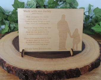 Laser engraved walk with me daddy wooden plaque and stand - avaliable in little girl design or little boy