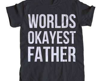 World's Okayest Father Men's T-Shirt
