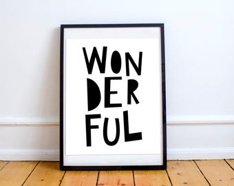 Wonderful Printable. Black and White. Typography