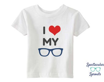 I Love My Glasses Tshirt | Glasses T-Shirt | Kids Glasses Shirt | Baby Toddler Children Eyeglasses Clothing | Glasses Theme Tees Eyewear