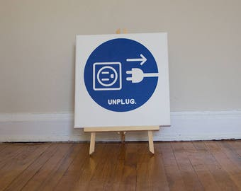 "UNPLUG - 12""x12"" Mounted Canvas"