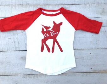 Oh Deer Raglan Shirt/ Infant-Kids Raglan Shirt/ Oh Deer Shirt/ Baby Deer/ Little Deer