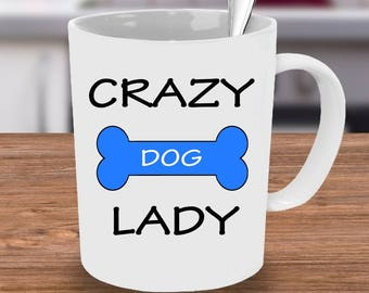 Crazy Dog Lady Mug,Dog Mug, Gifts for her, Unique Mug, Cat , Calligraphy mug, Coffee Mug, Custom Mug, Mug, Funny Coffee Mug, Dog lover gift