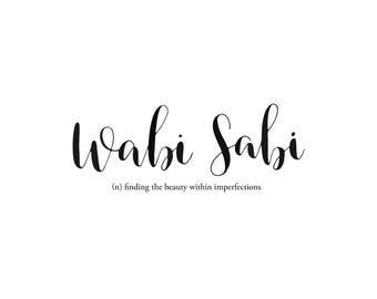 Hand-Lettered Wabi Sabi + Meaning Digital Print