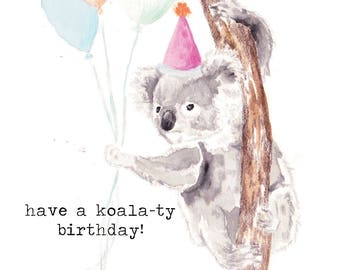 Koala-ty Birthday Card