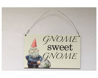 Gnome Sweet Gnome Sign -Wall Hanging Rustic Garden
