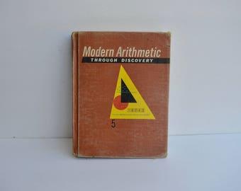 1960s Math Book / Modern Arithmetic Through Discovery/ Hardcover Book