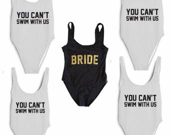 Bride & You Cant Sit With Us Bathing suits, set of 5, swim suit, one piece
