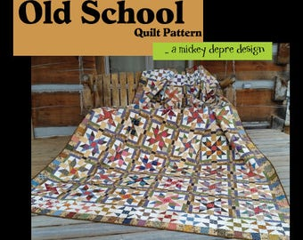 Old School Quilt Pattern