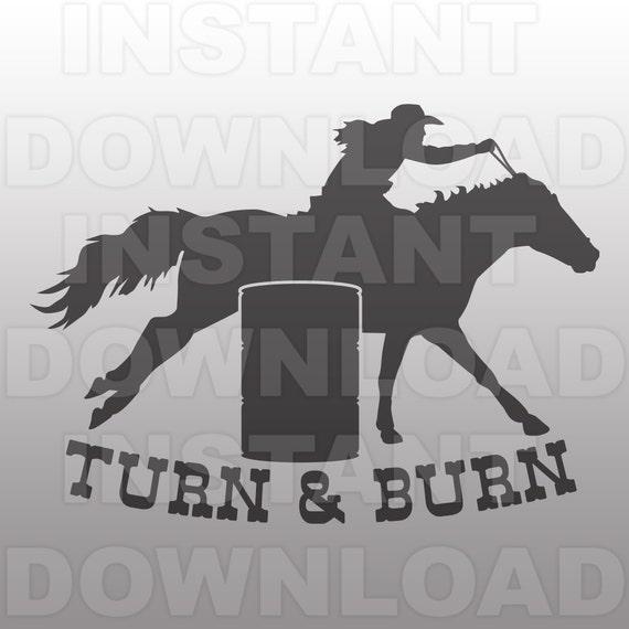 Turn Amp Burn Barrel Racing Svg Filewestern Svg Commercial And