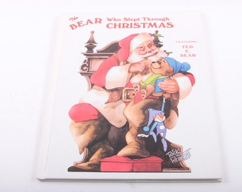 The Bear Who Slept Through Christmas, Ted E. Bear, Holiday, Stocking Stuffer, Illustrated ~ The Pink Room ~ 161231