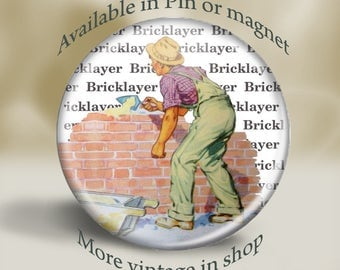 Retro Bricklayer Magnet or Pin, vintage working dad, retro construction, large 2.25'' magnet, retro illustration, fathers day magnet