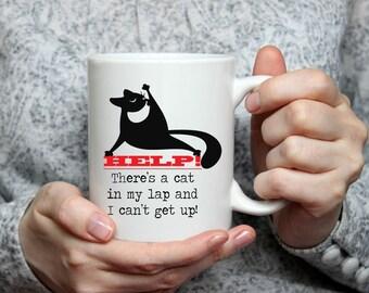 Help There's a Cat in my Lap Coffee Mug | Ceramic Coffee Mug | Gift for Cat Lover | Coffee Mug Gift | Sublimation Mug | Mug for Cat Owner