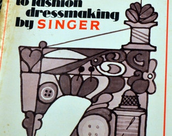 Introduction to Fashion Dressmaking Sewing Book by Singer