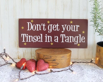 Tinsel in a Tangle Christmas Wall Sign Wood Painted Funny Holiday Sign Saying Home Decor