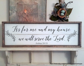 As for me and my house we will serve the Lord, Family Sign, Scripture Sign, Shiplap Style Sign, 33 x 11