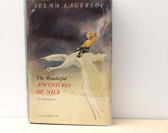 The Wonderful Adventures of Nils. Vintage 1940s childrens book, Selma Lagerlof.