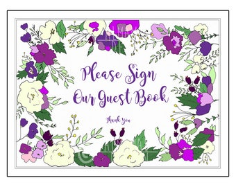 WEDDING PRINTABLE SIGN, Please Sign Our Guestbook, wedding printables, wedding signs, multiple sizes w/purchase,diy,reception signs, flowers