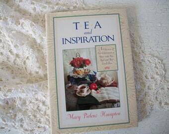 Tea and Inspiration Book Hardback Mary Pielenz Hampton, Tea Book, Christian Devotionals, Tea Recipe Book