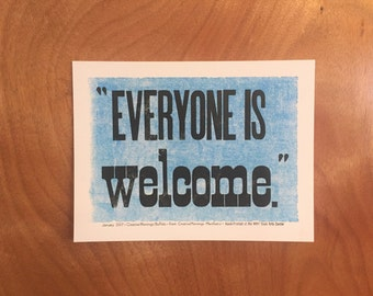 """CreativeMornings/Buffalo January 2017 Quote """"Everyone Is Welcome"""""""
