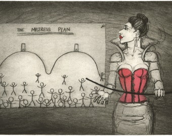 The Arch Villainess - 'The Mistress Plan' - The Meglomaniac Dominatrix - Drypoint print by Nancy Farmer, original art. Somerset, UK