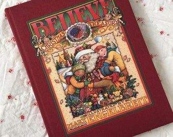 BELIEVE CHRISTMAS TREASURY Illustrated by Mary Engelbreit