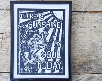 "Framed Original Block Print - ""There is Sunshine in My Soul Today"" Happy the Happiest Dog 8""x6"""