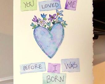 "Love You Mom  Watercolor Original Strathmore Card 5"""" x 6 7/8"" & Envelope Card Blank  betrueoriginals"