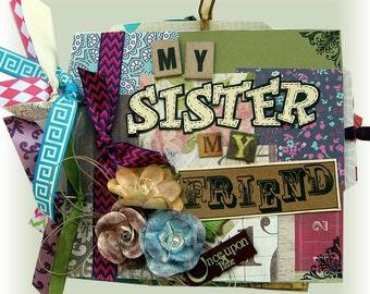 "Sisters Mini Album,  Premade Scrapbook,Gift for a Sister, Stepsister, Sorority Sisters, Adopted Sister, Best Friend Album, Girl Album, 7""x6"""