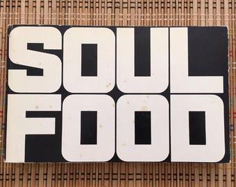 Soul Food:  Fantastic 1969 Cookbook, 200 Delicious Recipes!  R