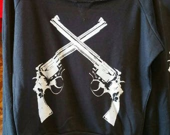 Revolver Guns Slouchy Ladies Black Fleece Pullover Top Sweatshirt Made in USA  S M L or XL