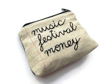 Music Festival Money Bag - Pencil Case Zipper Pouch - Hand Embroidered Cursive Letters - Handmade Music Lover's Gift - Notebook Paper Fabric