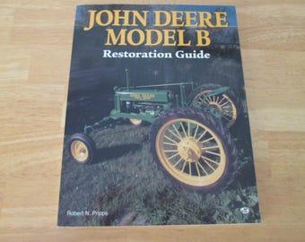 John Deere Model B Restoration Guide by Phipps