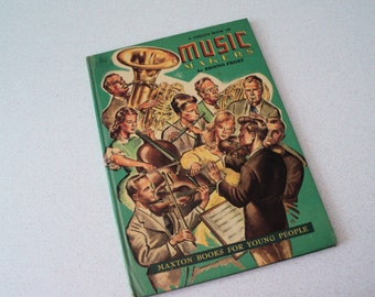 1950s A Child's Book of Music Makers by Bruno Frost. Orchesta, Instruments. Maxton Books for Young People