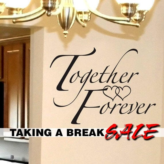 Bedroom Wall Decor Decal - Romantic Wall Decal - Romantic Bedroom Wall Decal - Together Forever