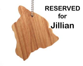 RESERVED for Jillian: Hawaii Island Outline Key Chain, Hawaii State Key Chain, USA State Key Ring, Hawaii Big Island Key Fob, Canarywood