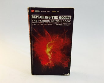 Vintage Book Exploring The Occult -The Famous British Book by Douglas Hunt 1965 Paperback