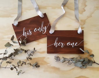 Wedding Chair Signs - his one her only, mr mrs, bride groom, wedding decor