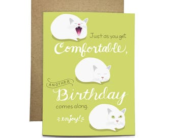 Curled Up Cat / Cute Sleepy White Kitty / Just as you get Comfortable Another Birthday Comes Along Card / Card by Flopsock Designs / CBD-02