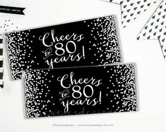 Candy Bar Wrapper - 80th birthday party - Cheers to 80 years - Black Silver Confetti - Printable