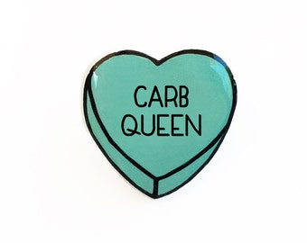 Carb Queen - Anti Conversation Teal Heart Pin Brooch Badge