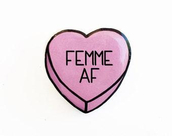 Femme AF - Anti Conversation Pink Heart Pin Brooch Badge