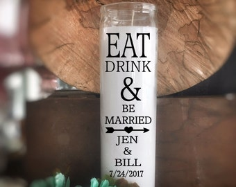 Personalized Candle Centerpiece, Wedding Favor, Wedding Center piece, Eat Drink and Be Married, Gold , Customize FREE