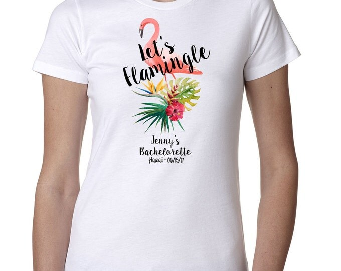 Lets Flamingle, Bachelorette T Shirt or Tank Top, Fiesta Siesta Tequila Repeat, With Hashtag, Bridal Party