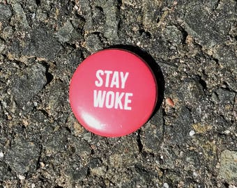 Stay Woke pin