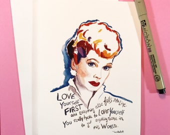 Lucille Ball Portrait and Inspiring quote, 5x7 card, Ready to Ship