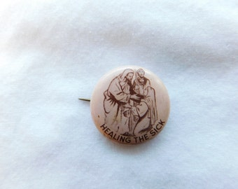 Vintage Jesus Religious Pin Pinback Button That Reads Healing The Sick DR24