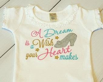 A Dream is a Wish your Heart makes with Sparkly Glitter Princess Shoe- Embroidered shirt or bodysuit